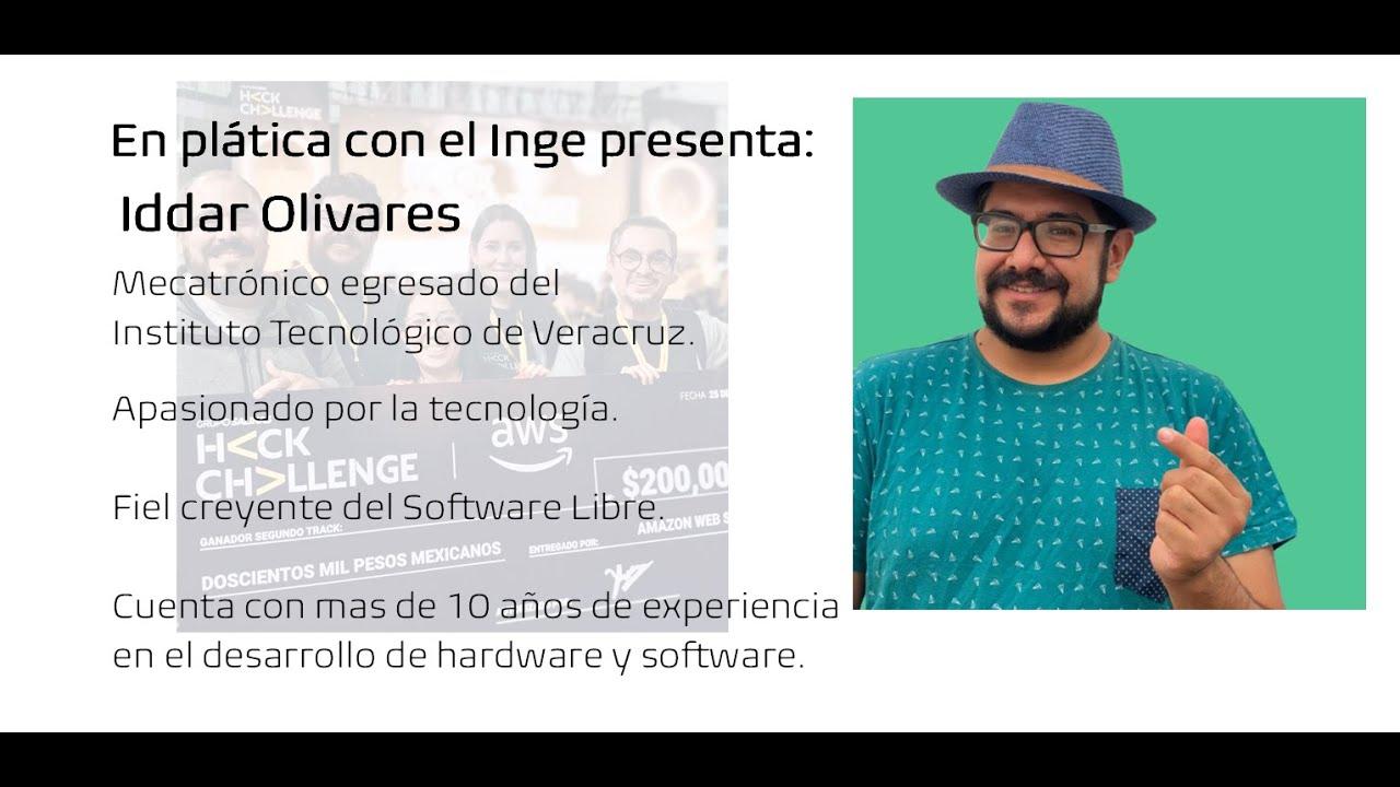 En plática con el Inge presenta: Iddar Olivares