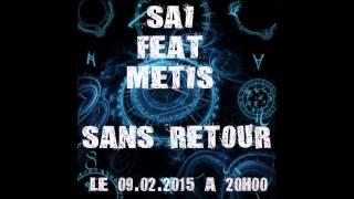 Sans Retour - Sai feat M.E.T.I.S (prod by Ultergo Prod) mp3