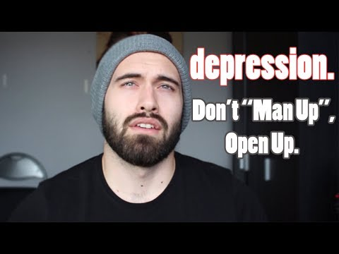 Opening Up About My Depression (Don't Man Up, Open Up).