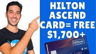 Amex Hilton Honors (Surpass)Ascend Card Review | Get Over $1,700 In Travel The First Year