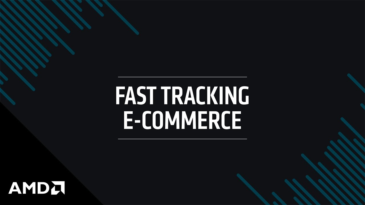 Fast Tracking E-Commerce