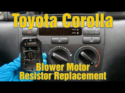 How To Replace A Blower Motor Resistor In A 2003 2004 2005 2006 2007 2008 Toyota Corolla