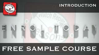 Online watch repair course details. Watch repair lessons and tutorials in full HD.