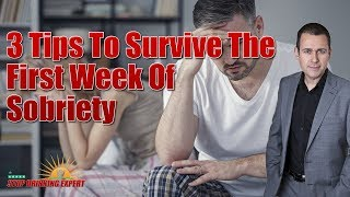 Stopping Drinking: 3 Tips To Survive The First Week Of Sobriety