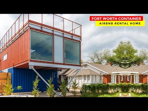 Beautiful Shipping Container Home Airbnb- Fort Worth, Texas