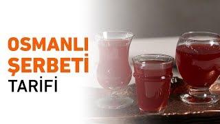 Osmanlı Şerbeti Nasıl Yapılır? | Osmanlı Şerbeti Tarifi