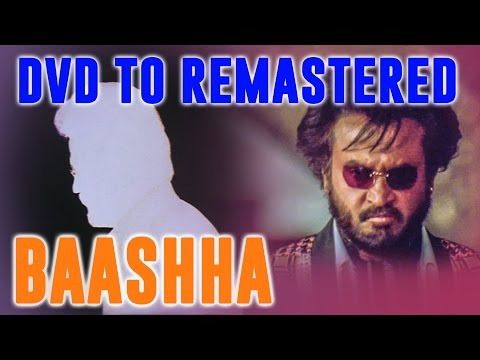 Baashha (1995) - From DVD To Remastered...