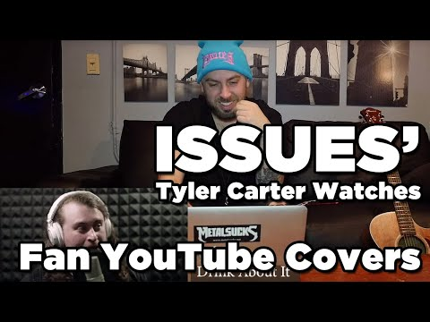ISSUES Watch Fan YouTube Covers