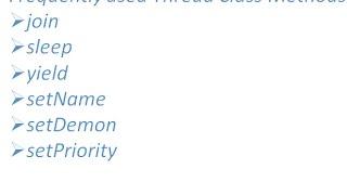 Common used Thread cląss Methods(join, sleep, yield, setpriority, setName, setDemon)