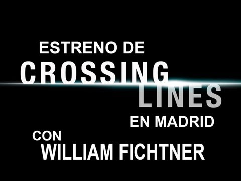 Presentación de 'Crossing Lines' y entrevista a William Fichtner