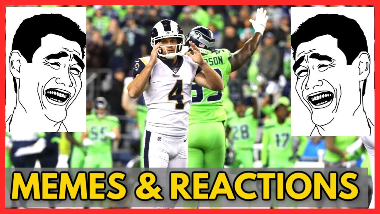 Greg The Leg Zuerlein Misses Memes Reactions At Rams Vs Seahawks Nfl 2019 Youtube