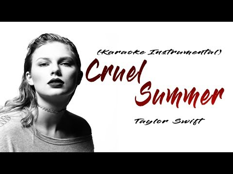 taylor-swift---cruel-summer-(karaoke-instrumental)