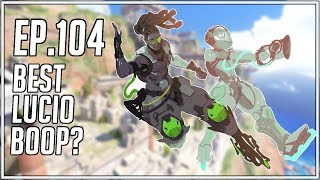 Best Lucio Boop? - Random Overwatch Highlights - Ep. 104