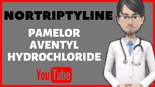 💊What is NORTRIPTYLINE (Pamelor): Side effects, dosage, moa, uses of Nortriptyline (PAMELOR)💊