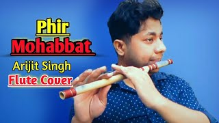 Phir Mohabbat   Flute Instrumental Cover   Arijit Singh   Emraan Hashmi   By Harish Mahapatra