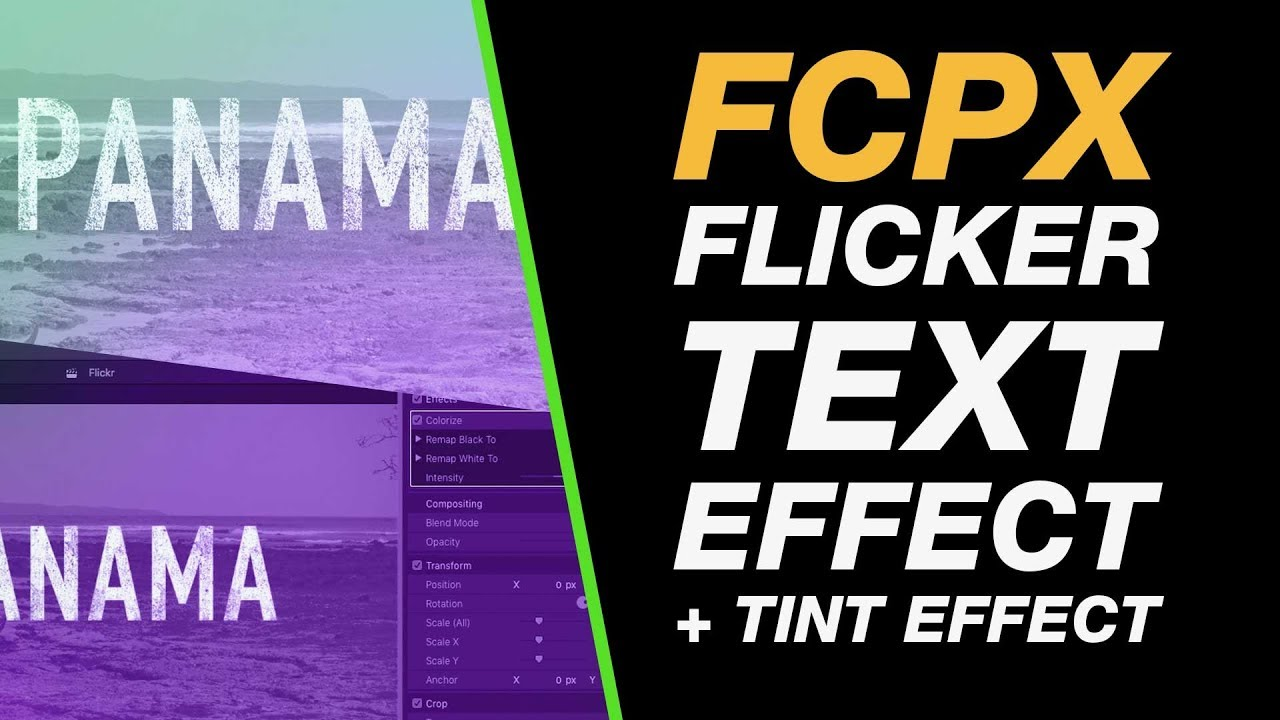 Final Cut Pro X: Text Flicker Effect with Scale & Tinted Video - easy  beginner tutorial