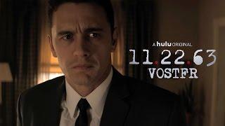 11.22.63 on Hulu Trailer VOSTFR