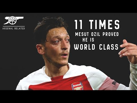 11 Times Mesut Özil Proved He Is World Class