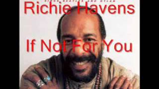 Richie Havens - If Not For You