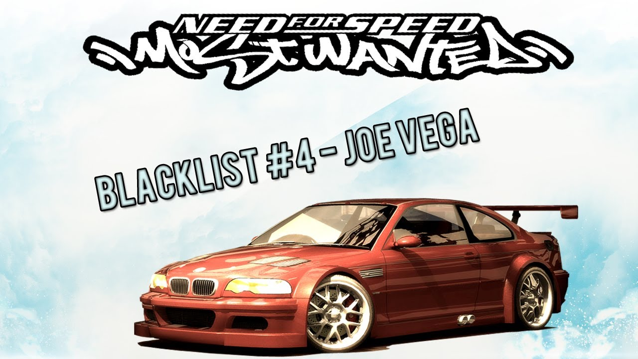 NFS Most Wanted: Blacklist #4 - Joe Vega - YouTube