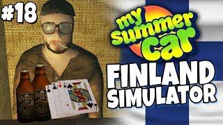 My Summer Car - Finland Simulator #18 - Underground Poker