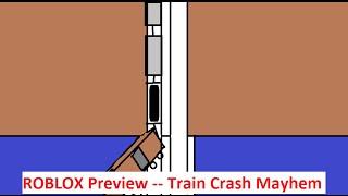 ROBLOX Preview - Massive Train Crash Mayhem!