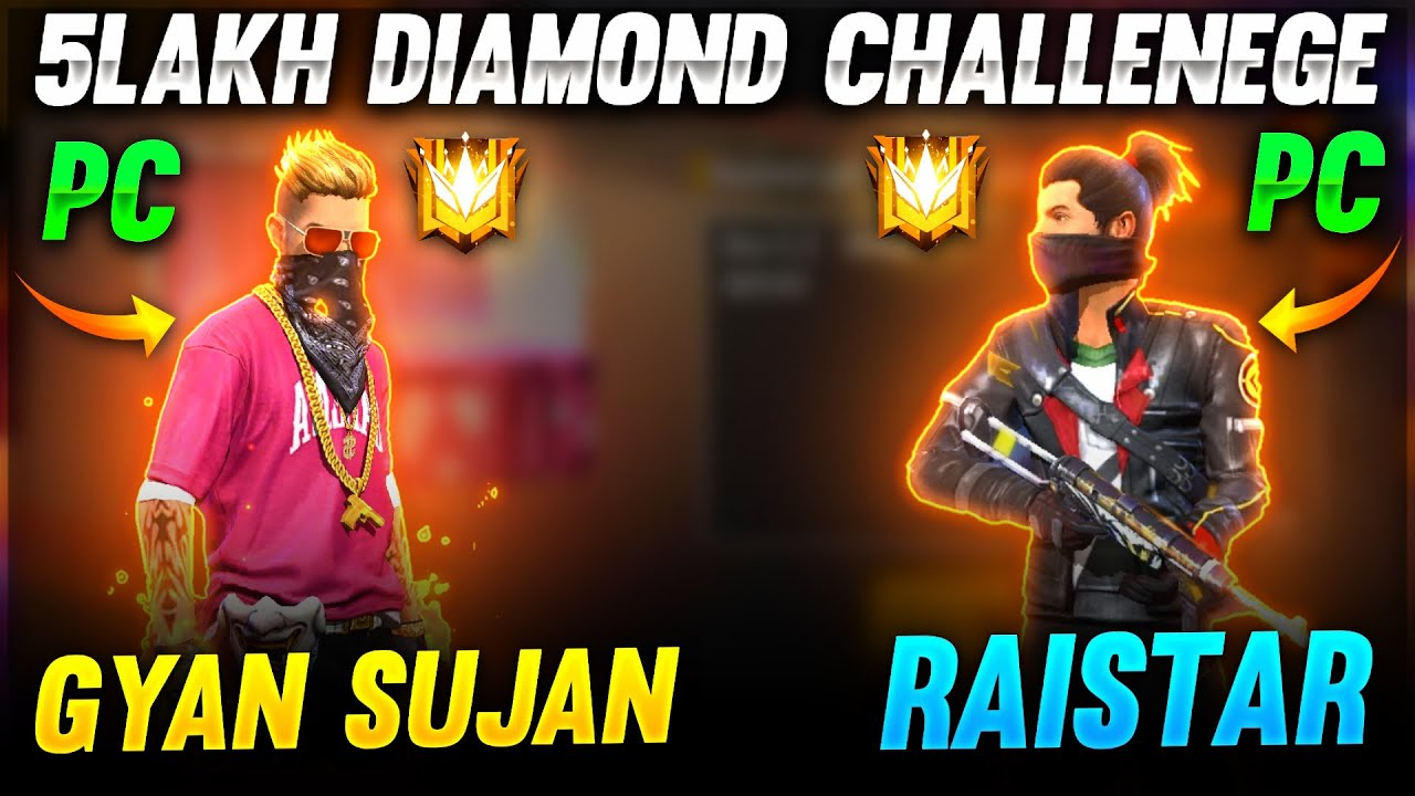 Raistar Fast Time Pc Gameplay Challenge By GyanSujan 5 Lakh Diamond | Garena Free Fire
