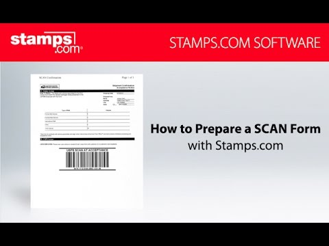 How To Prepare A USPS SCAN Form With Stamps Com Software