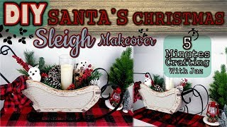 FARMHOUSE SANTA'S CHRISTMAS SLEIGH  DIY   5 MINUTES CRAFTING No. 20