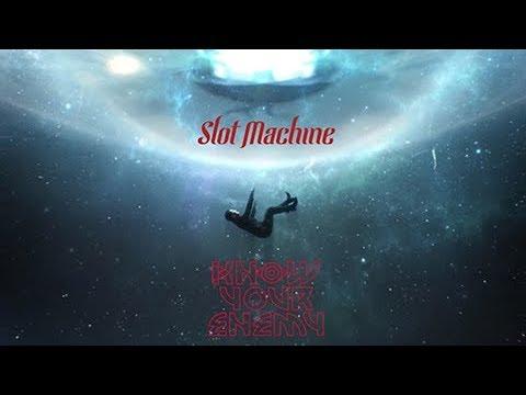 Slot machine know your enemy lyrics