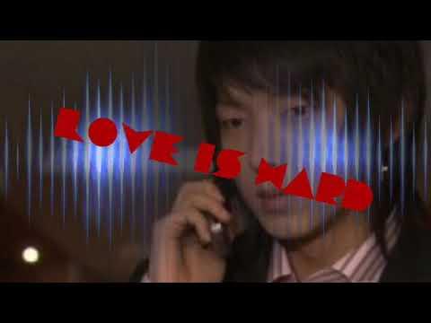 Sarangeun him deun gabwa (love is hard) - ENG SUB ~OST MY GIRL