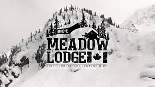 Meadow Lodge - Part 1: Eric Hjorleifson