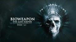 Bioweapon - The Lost Empire (Emporium 2016 Anthem) [Audiophetamine]