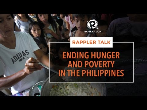 Rappler Talk: Ending hunger and poverty in the Philippines
