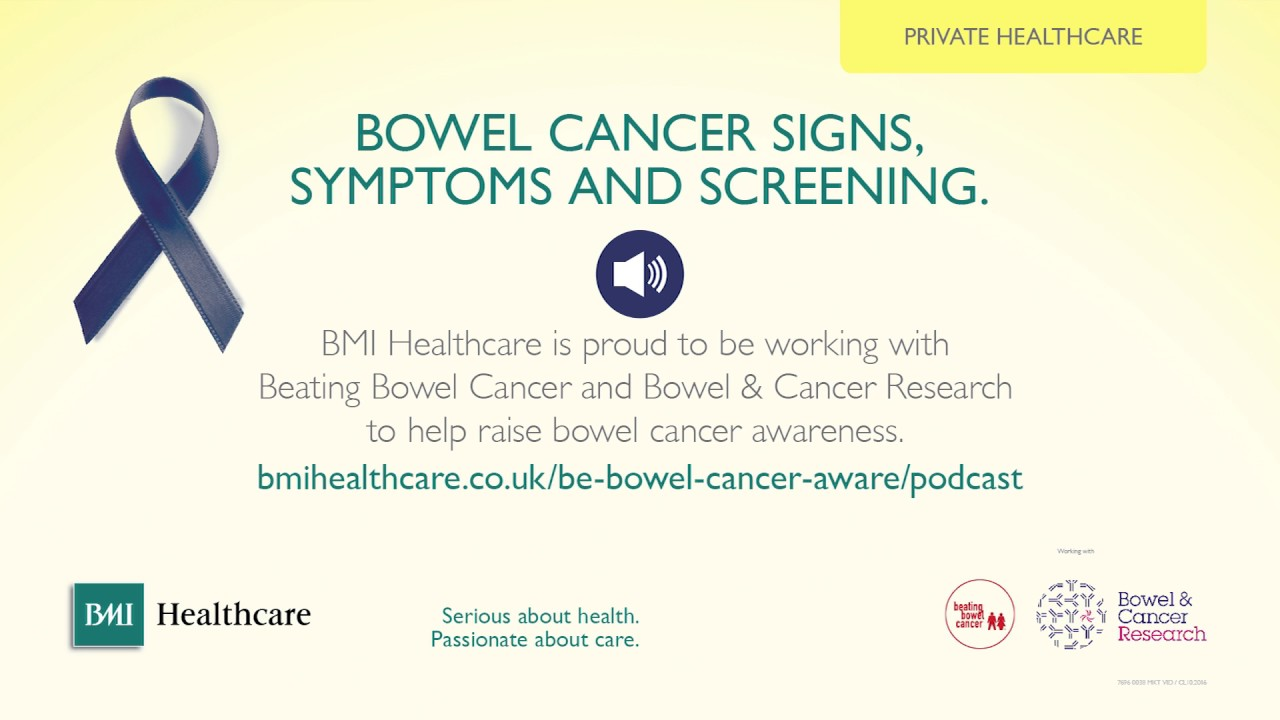 Bowel Cancer Podcast Signs Symptoms Screening Bmi Healthcare Youtube