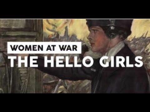 Women at War: The Hello Girls