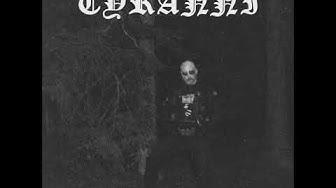 Tyranni - Baron af Avoghetens Smärta (Full album) 2019