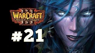 Warcraft 3 Господство Хаоса - Часть 21 - Конец вечности - Прохождение кампании Ночные эльфы