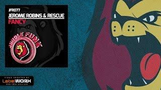 Jerome Robins & Rescue - Fancy (Original Mix)