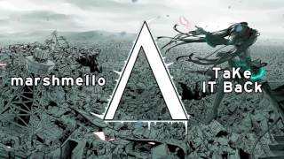 marshmello | TaKe IT BaCk