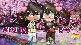 It's Wrong To Be Gay? // Gacha Life //  Gay Love Story //  Gacha Life Mini Movie //