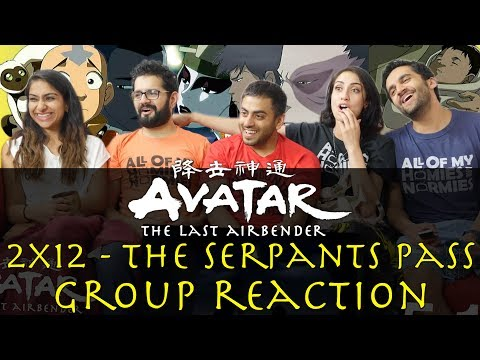 Avatar: The Last Airbender - 2x12 The Serpent's Pass - Group Reaction