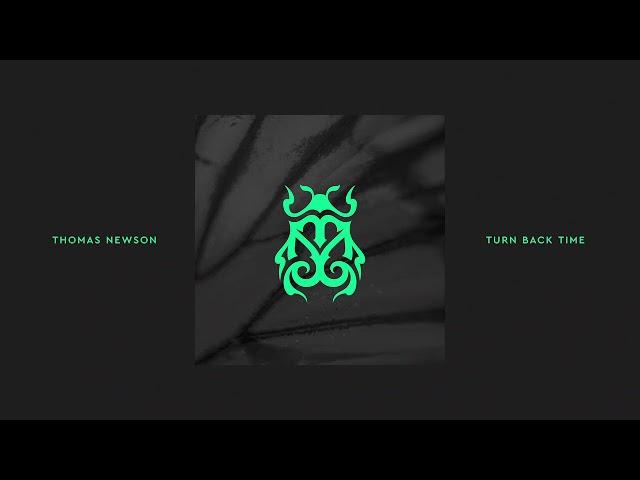 Thomas Newson - Turn Back Time [Tomorrowland Music]