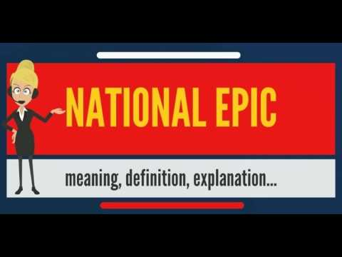 What is NATIONAL EPIC? What does NATIONAL EPIC mean? NATIONAL EPIC meaning, definition & explanation