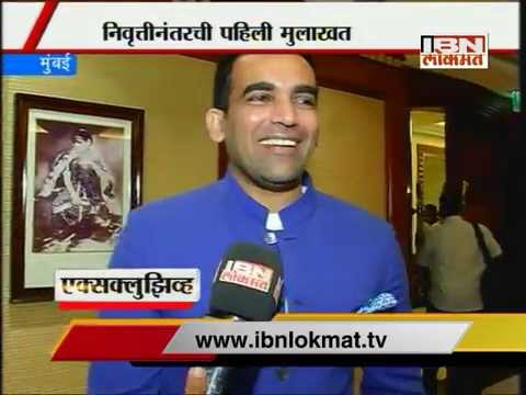 zaheer khan interview after his retirement from international cricket