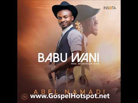 abel-namadi-–-babu-wani-[hausa-gospel-music-2018]