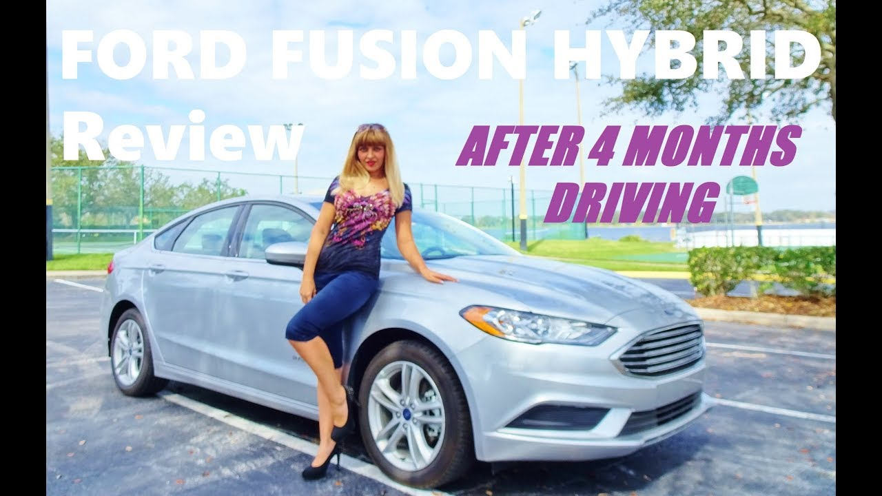 Ford Fusion Hybrid Review 2018 After 4 Months Driving Youtube