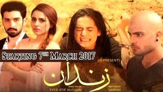 ' Zindaan ' Starting from 7th March 2017, Tuesday at 9:00 Pm on ARY Digital