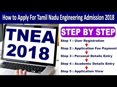 How to Apply Online Form Step by Step for Tamil Nadu Engineering Admissions Entrance Exam -TNEA 2018