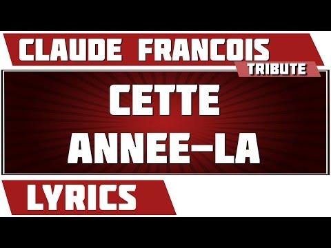 Cette année-la - Claude Francois - paroles